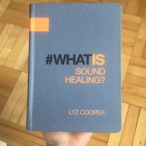 What is Sound Healing? Book
